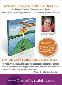 Are You Pregnant With A Dream?