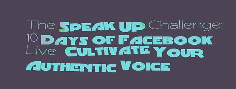 The Speak Up Challenge